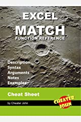 Excel MATCH Function Reference: Cheat Sheet, Arguments, Notes, Examples (Microsoft Excel Book 3) Kindle Edition