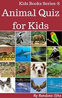 Most Popular Animal Quiz book for Kids: 100 amazing  animal facts (Kids Books Series 8)