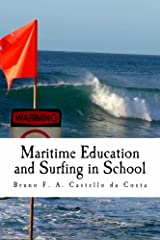 Maritime Education and Surfing in School: Treating surf hazards straight from the classroom Kindle Edition