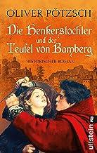 Die Henkerstochter und der Teufel von Bamberg (Die Henkerstochter-Saga 5) (German Edition)