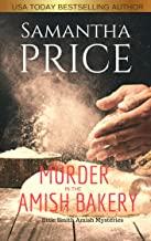 Murder in the Amish Bakery: Amish Suspense (Ettie Smith Amish Mysteries Book 3)