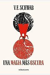 Una magia más oscura nº 1/3 (Edición española) (Fantasía) (Spanish Edition) Format Kindle