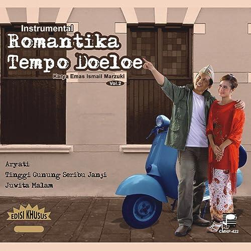 Instrumental Romantika Tempo Doeloe, Vol. 2 (Karya Emas Ismail Marzuki)
