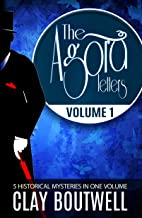 The Agora Letters Volume 1: 19th Century Historical Murder Mysteries