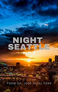 Night Seattle from Dr. Jose Rizal Park (Spanish Edition)