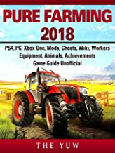 Pure Faming 2018, PS4, PC, Xbox One, Mods, Cheats, Wiki, Workers, Equipment, Animals, Achievements, Game Guide Unofficial
