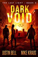 Dark Void - The Last Light Book 3: (A Thrilling Post-Apocalyptic Survival Series)
