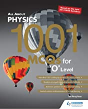 All About Physics: 1001 MCQs for 'O' Level