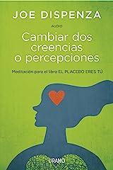 Cambiar Dos Creencias O Percepciones (Audio) (Spanish Edition) Kindle Edition