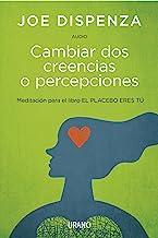 Cambiar Dos Creencias O Percepciones (Audio) (Spanish Edition)