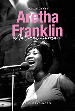 Aretha Franklin: Natural Woman (Musique) (French Edition)