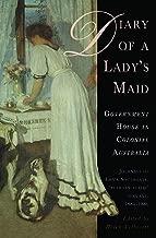 يوميات سيدة من الحكومة Maid: المنزل في Colonial أستراليا ، journals من Emma southgate ، 'بين السلالم' servant ، 18841886