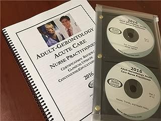 2016 Adult Gerontology Acute Care Nurse Practitioner Certification Review