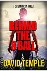 Behind The 8 Ball (Carter Matheson Series Book 2) Kindle Edition