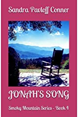 JONAH'S SONG: Book # 4 in The Smoky Mountain Series Kindle Edition