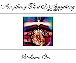 Anything That Is Anything - Volume One