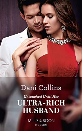 Untouched Until Her Ultra-Rich Husband (Mills & Boon Modern) (English Edition)