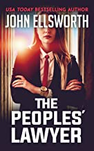 The Peoples' Lawyer: The District Attorney (Lettie Portman Book 1)