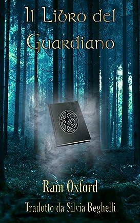 Il Libro del Guardiano - Il Primo Libro dei Guardiani