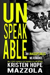 Unspeakable: An Unacceptables MC Standalone Romance Kindle Edition
