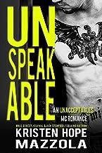 Unspeakable: An Unacceptables MC Standalone Romance