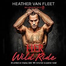 Her Wild Ride: An addictive, steamy biker MC romance suspense novel: Red Dragon MC Series, Book 1