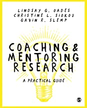 Coaching and Mentoring Research: A Practical Guide (English Edition)