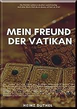 Mein Freund, der Vatikan: Halte Du sie Dumm, ich halte sie Arm!