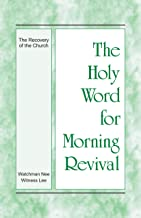 morning revival the recovery of the church