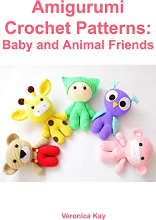Amigurumi Crochet Patterns: Baby and Animal Friends