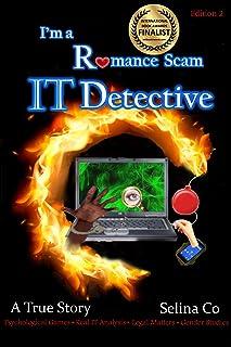 I'm a Romance Scam IT Detective (Edition 2): Psychol