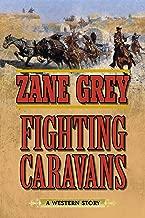 Fighting caravans: الغربي من Story