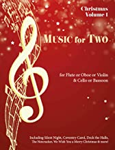 Music for Two, Christmas for Flute, Oboe or Violin and Cello or Bassoon