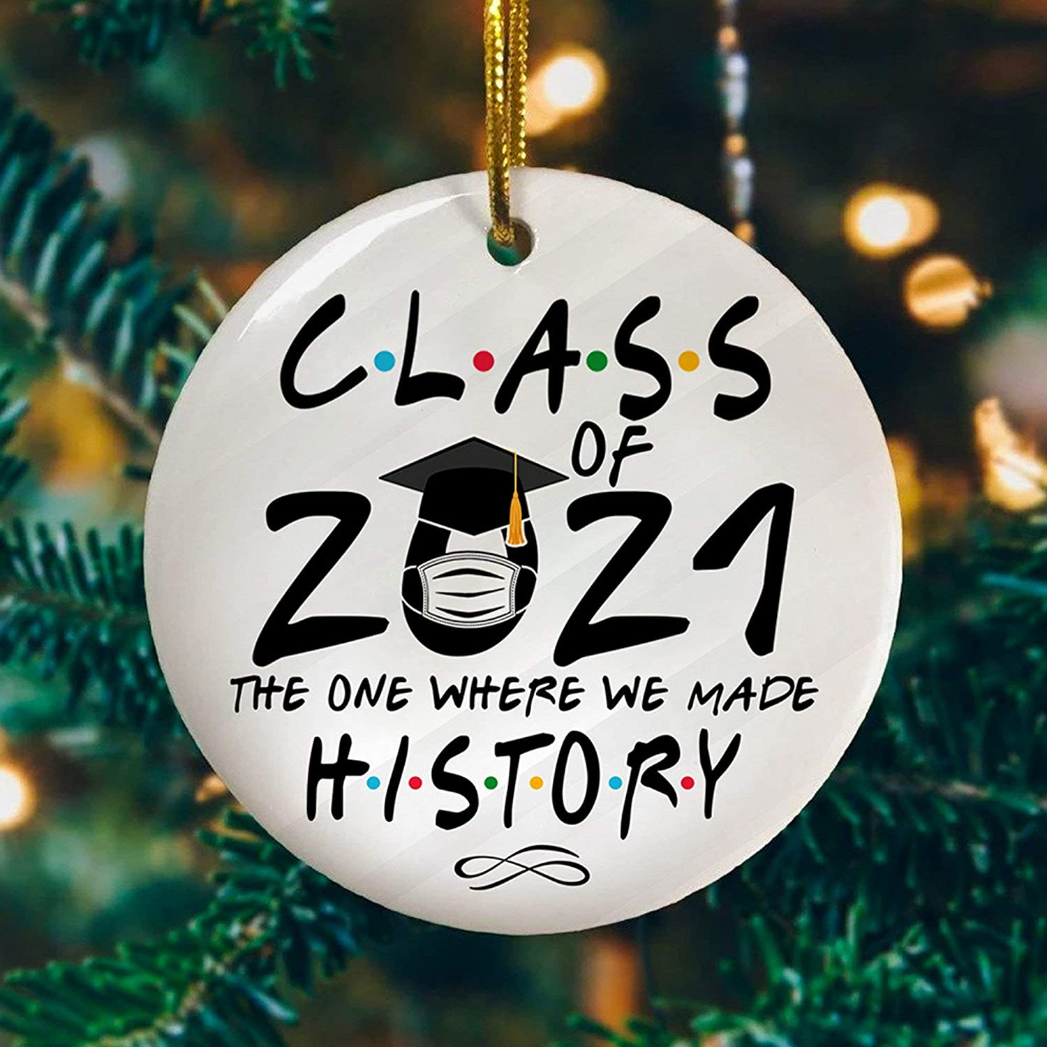 Bellarmine College Prep Christmas Ornaments 2021 Amazon Com Class Of 2021 The One Where We Made History Decor Christmas Ornament燙hristmas Ornament 2020 Home Kitchen