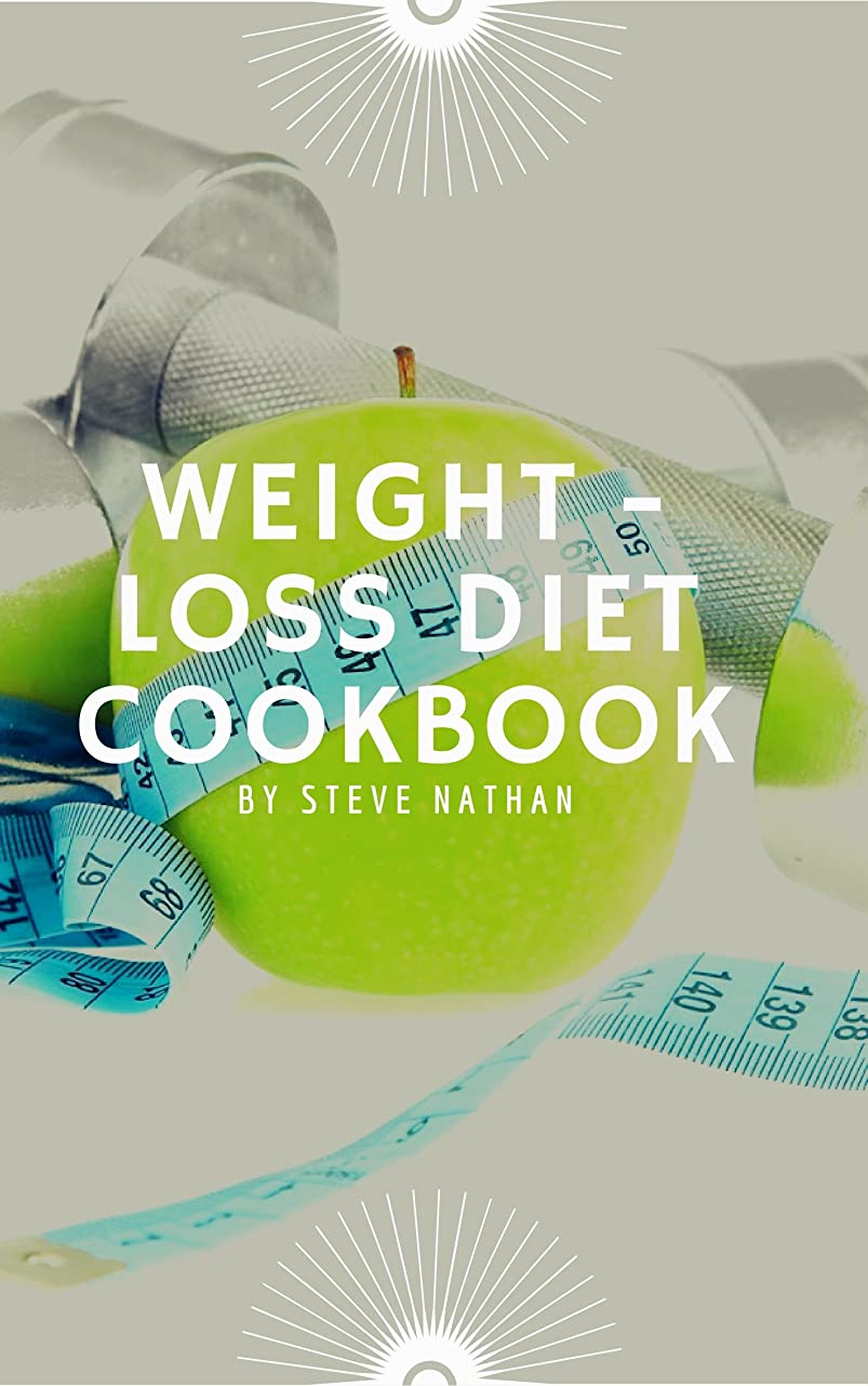 Weight-Loss Diet Cookbook (English Edition)