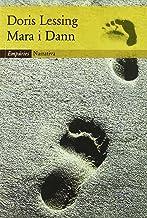 Mara i Dann. Una aventura (EMPURIES NARRATIVA) (Catalan Edition)