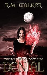 Denial: Book 2 of The Seer Series