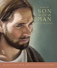 Son of Man: Volume III, King of Kings