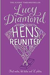 Hens Reunited Kindle Edition