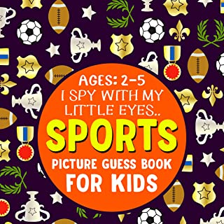 SPORTS: Picture Guess Book for Kids Ages 2-5 : Fun Picture Seek and Find Activities with Different Sports | Gift Idea for ...