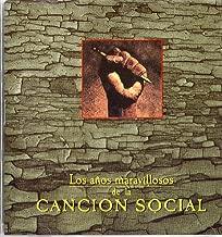 Los Anos Maravillosos De La Cancion Social