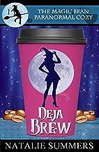 Deja Brew (The Magic Bean Paranormal Cozy Book 1)