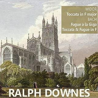 Widor: Toccata in F Major - Bach: Fugue a la Giga, et al.