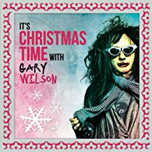 It's Christmas Time with Gary Wilson