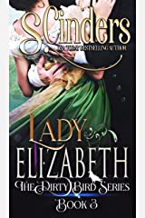 Lady Elizabeth: The Dirty Bird Series Kindle Edition