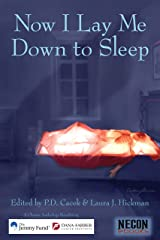 Now I Lay Me Down To Sleep: A Charity Anthology Benefitting the Jimmy Fund / Dana-Farber Cancer Institute (Necon Anthologies Book 5) Kindle Edition