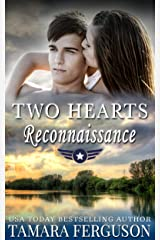TWO HEARTS' RECONNAISSANCE (Two Hearts Wounded Warrior Romance Book 13) Kindle Edition