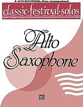 Classic Festival Solos (E-Flat Alto Saxophone), Vol 1: Piano Acc.