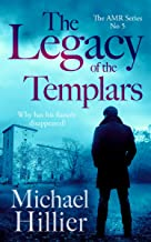 The Legacy of the Templars (Adventure, Mystery, Romance (AMR) Book 5)