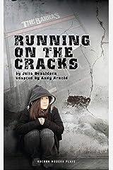 Running on the Cracks (Oberon Modern Plays) (English Edition) Versión Kindle